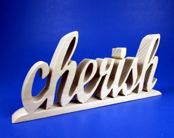 cherish / Shelf Sitter / Word Art / Poplar Wood