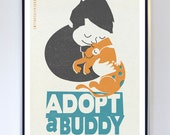 Original Illustration - Adopt a Buddy - Animal Care Poster - Typography Print