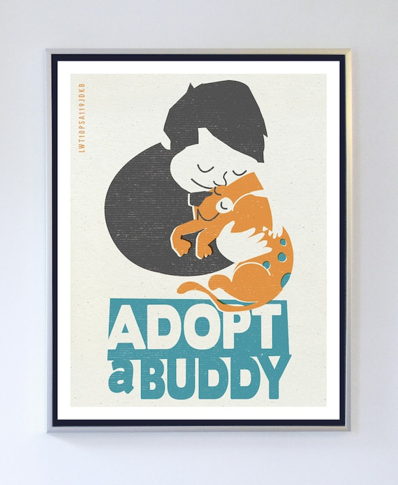 Original Illustration - Adopt a Buddy - Animal Care Poster - Typography Print