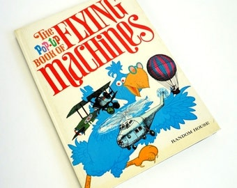 The Pop-Up Book of Flying Machines by Albert Miller 1969 / The History of Flight in Pop-Up / Vtg Childrens Book