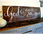 God Gave Me You- Large Reclaimed Barn Wood Sign- Typography Sign-100+ year old Barn Wood-Wall Decor