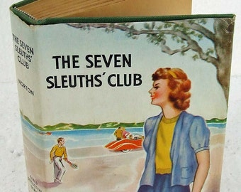 Vintage 1940s The Seven Sleuth's Club Mystery for Girls Adolesents Teen Dust Jacket by Norton