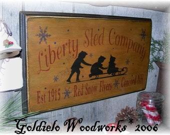 Liberty Sled Company, Wood Wall Sign, Primitive, Christmas