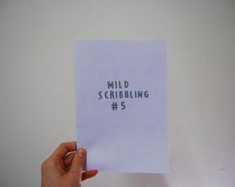 Mild Scribbling #5
