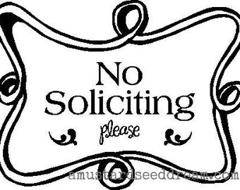No Soliciting Please Door Cling with Frame - Vinyl Wall Art, Graphics, Lettering, Decals, Stickers