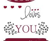 Jesus Loves You Pass It On t-shirt, Christian, Life, Mason Jar Gang Design