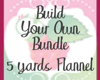Build Your Own Flannel Bundle, 5 Yards