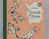 Russian Childrens Book - Crack Team - by Yury Sotnik - Translated into English