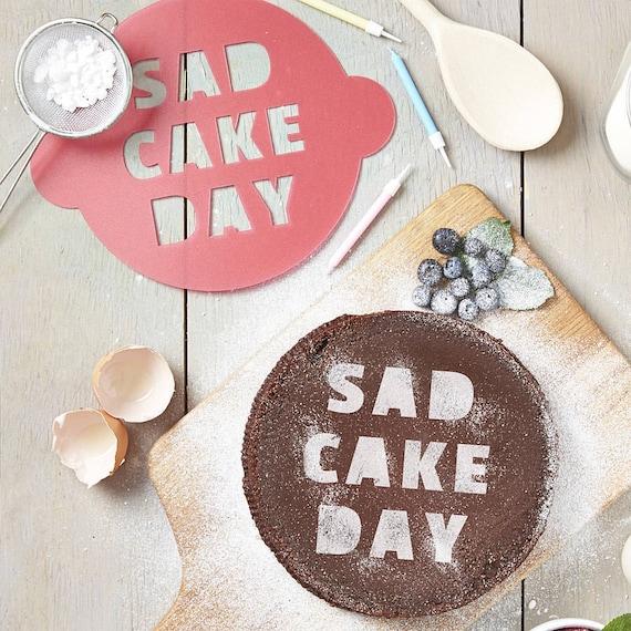 Sad Cake Day Cake Stencil