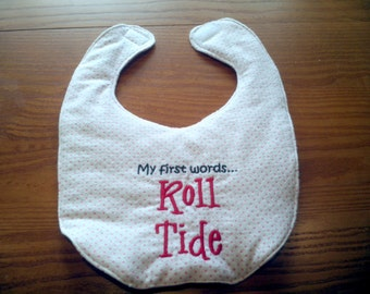 Alabama My First Words Roll Tide Embroidery Handmade Baby Bib on Pink Polka Dot