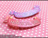Magical Girl/Boy Pin