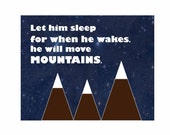 Nursery Print, Kids Art and Decor, Typography Print, Baby Boy, Modern Nursery, Let Him Sleep For When He Wakes He Will Move Mountains