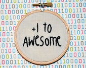 "You Are Awesome - 3"" Embroidery Button For Your House"