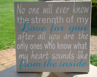 No One Will Ever Know the Strength of my Love TWINS  Custom Wood Sign for  Nursery Vinyl Lettering