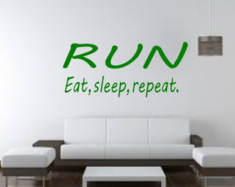 inspirational wall decal for runners - RUN eat sleep repeat