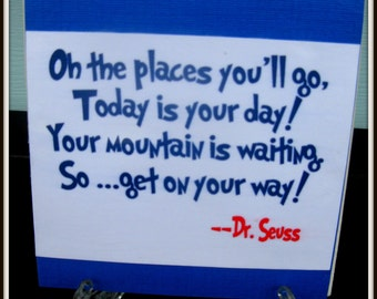 Graduation Gift  Quote Tile  Graduation Dr Seuss Oh the Places Youll go