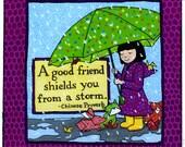 A Good Friend Proverb Print