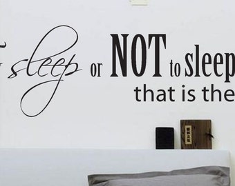 Nice Bedroom Wall Decal  To Sleep Or NOT To Sleep Wall Decal  Large Bedroom Décor