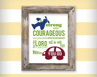 Boy's 8x10 Printable Art - Be Strong and Courageous Joshua 1:9 - INSTANT DOWNLOAD  - .JPG File