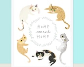 Home Sweet Home Cat Print/ Poster
