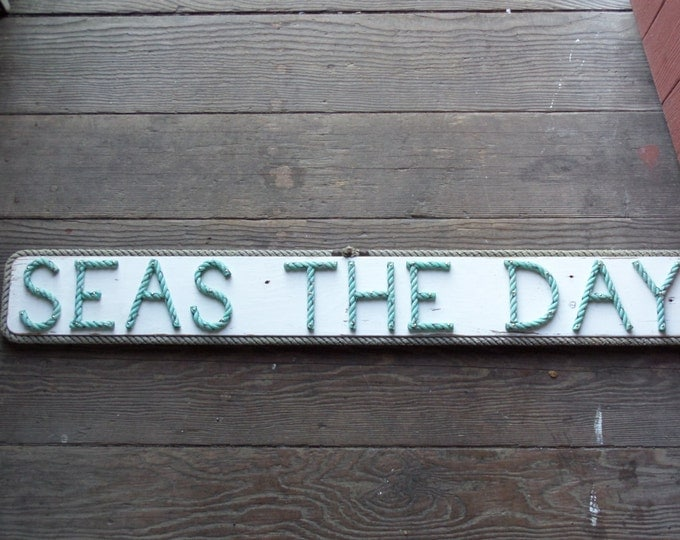 SEAS THE DAY Reclaimed Wood Used Rope Letters Nautical Sign White with Green Rope Letters