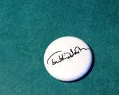 "Tom Hiddleston signature - 1"" pin-back button"