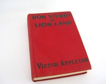 Antique Book Don Sturdy In Lion Land Appleton Childrens Adventure Story 1930s