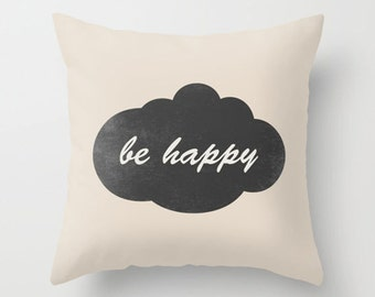 Throw Pillow Cover Be Happy Cloud - Black Chalkboard - 16x16, 18x18, 20x20 - Nursery Bedroom Original Design Home Décor by Adidit