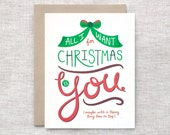 Funny Christmas Card, Couples - All I Want for Christmas is You With Bow on Top - Unique Christmas Card, Hand Lettered Holiday Card