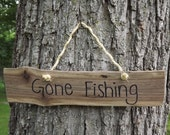 Custom/ live edge/ wood sign/ Gone fishing/ door sign/ personalized sign