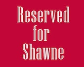 "Reserved for Shawne Holiday Mantel Scarf  8"" x 83"""