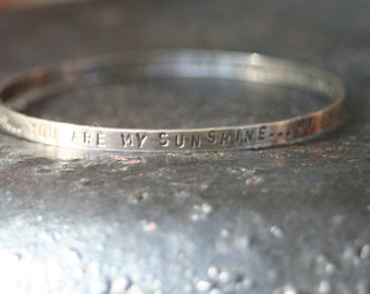 You Are My Sunshine Oxidized Sterling Silver Bangle Bracelet Lullaby Nursery Rhyme Song Baby