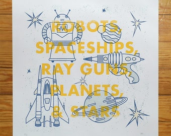 Robots, Spaceships, Ray Guns, Planets & Stars 18 x 18 Inches Screen Print
