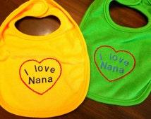 I love Nana Bib Embroidered Baby Girl Baby Boy Bib