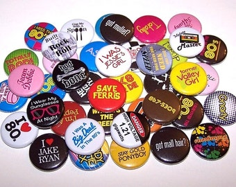 "Everything 80's Buttons Party Favor Set of 10 Buttons 1"" or 1.5"" Pin Backs or 1"" Magnets 1980's Theme Party 80s Pins Party Decor"