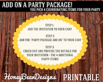 PRINTABLE Add On a Party Package to Coordinate with ANY Invitation - You Choose 4 Items!
