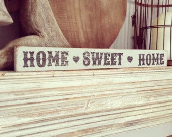 Handmade wooden sign ... Home Sweet Home ... Distressed, Rustic, Vintage Finish
