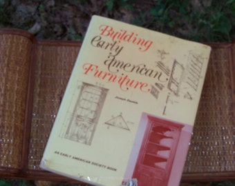 Book Building Early Amercian Furniture by Stackpole Books 1974 Great Volume For Woodworkers