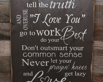 Large Wood Sign - Be a Best Friend Tell the Truth Overuse I love You - Love Like Crazy - Lee Brice - Home Decor - Wedding - Gift - Sign