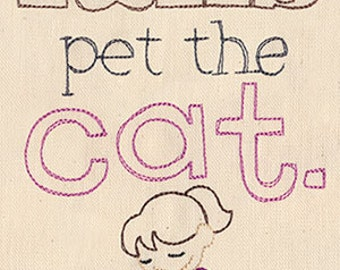 When All Else Fails Pet the Cat Embroidered Flour Sack Hand/Dish Towel