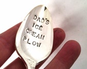 Hand Stamped Spoon, Dad's Ice Cream Plow, Funny gift for Dads