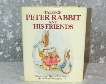Vintage Tales of Peter Rabbit and His Friends - By Beatrix Potter Hardcover Book - 1984
