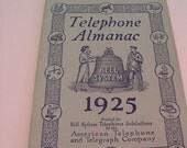 Bell System 1925 TELEPHONE ALMANAC American Telephone Telegraph Co Information & Advertising