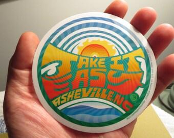 1 Take It Easy, Asheville North Carolina Round Glossy Outdoor Sticker