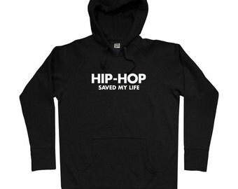 Hip Hop Saved My Life Hoodie - Men S M L XL 2x 3x - Hip-Hop Hoody Sweatshirt - Music Shirt - 4 Colors