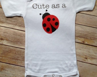 Cute as a bug ladybug One Piece or Shirt (Custom Colors/Wording)