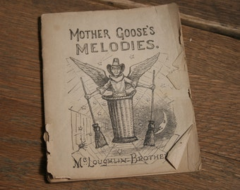 Antique Phamphlet Book - Mother Goose's Melodies