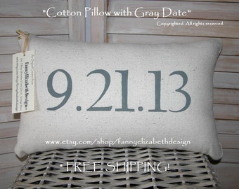 Date Pillow FREE SHIPPING- Date Pillow- Customized Date Pillow- Personalized Pillow- Wedding Gift- Anniversary Gift- Birthday Gift