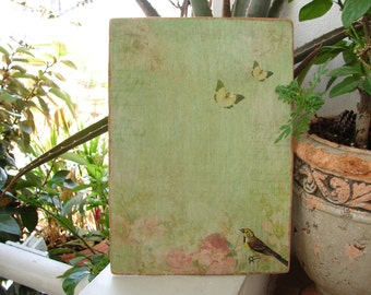aged shabby chic ,green tone, wooden sign with butterflies, bird, roses & script image on wood
