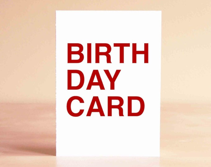 Birthday Card - Funny Birthday Card - Boyfriend Birthday Card - Friend Birthday Card - BIRTH DAY CARD